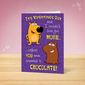 Covered in Chocolate Valentine's Card Front
