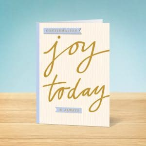 Joy Today Confirmation Card Front